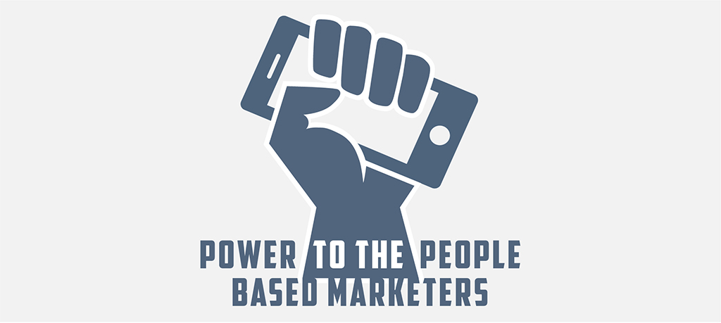 Power to the People-Based Marketers